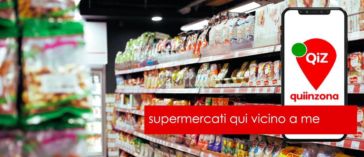supermercati vicino a- me